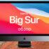Обзор macOS Big Sur (МакЛикбез)